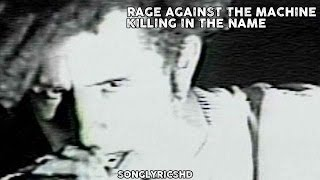 Rage Against The Machine - Killing In The Name (Lyrics) By SongLyricsHD