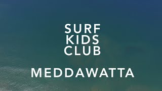 Surf Kids Club - Meddawatta - 2016