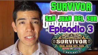 Survivor San Juan del Sur, Episodio 3