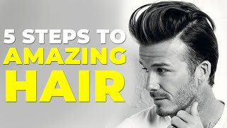5 STEPS TO AMAZING HAIR | Men's Hair Tips 2019 | Alex Costa