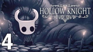 We're Indestructible! - Hollow Knight Gameplay - Part 4