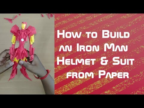 How to build an Iron man Helmet & Suit From Paper