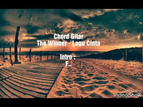 The Winner - Lagu Cinta (Chord Gitar)