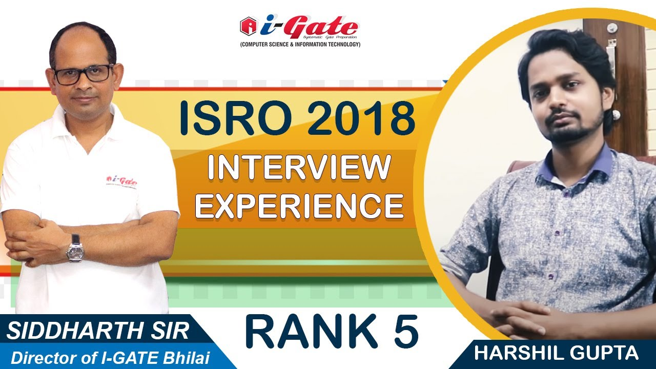 Download Interview Experience, ISRO Computer Science By Harshil Gupta (RANK 5, Aug 2018)