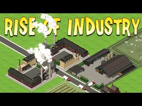 STARTING THE INDUSTRIAL REVOLUTION (Poorly) - Rise of Industry Gameplay First Look