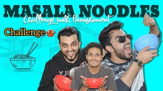 FUNNY SPICY MASALA NOODLES CHALLENGE | The Baigan Vines