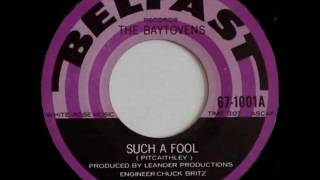 The Baytovens - Such A Fool