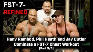 FST-7 Refined: Hany Rambod, Phil Heath and Jay Cutler Dominate a FST-7 Chest Workout