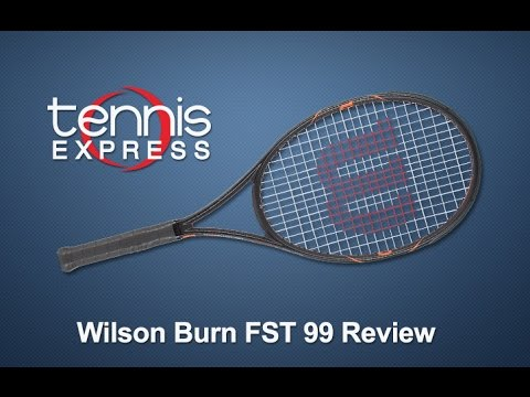 Wilson Burn Fst 99 Tennis Racquet Review Tennis Express Youtube