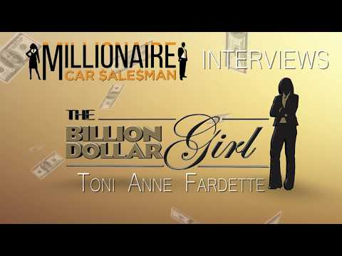 Billion Dollar Girl, Interviews Toni Anne Fardette - Atlantic Auto Group - Millionaire Car Salesman