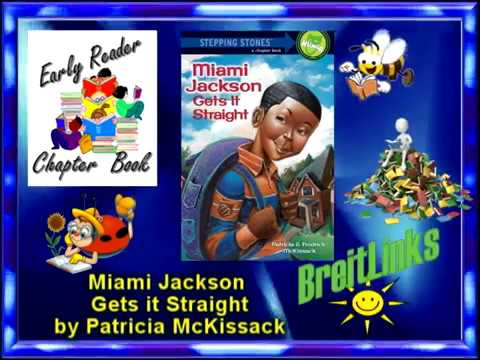 Chapter Book:  Miami Gets It Straight, by Patricia McKissack