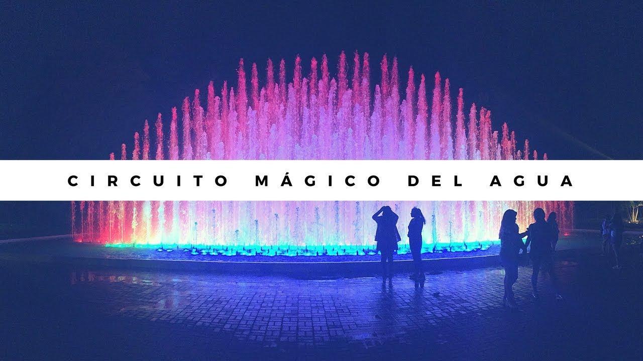 Circuito Magico Del Agua : Vlog circuito mágico del agua en lima ⛲️ youtube