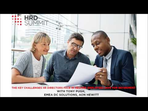 Aon Hewitt On Challenges Faced By HR Directors In Helping Employees Save For Retirement