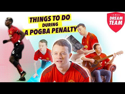 Things to do during a Paul Pogba penalty