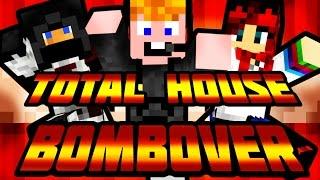 Minecraft - Total House Bombover [HÁZ ROBBANTÁS!!!]