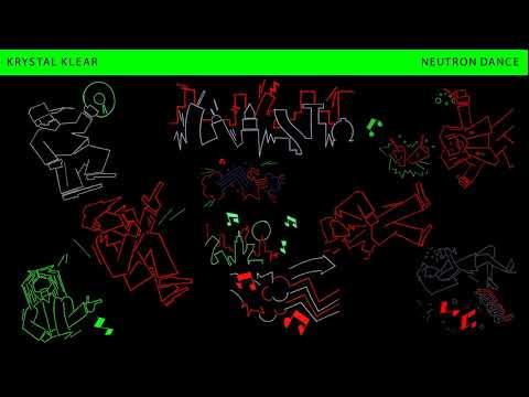 Krystal Klear - Neutron Dance