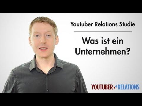 Youtuber Relations Studie - Teil 8: Was Ist Ein Unternehmen?