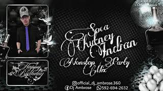Dj Ambrose | Soca Chutney Indian Nonstop Party Mix 2021