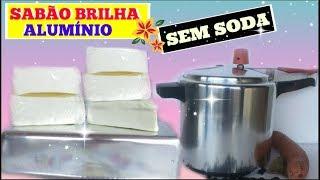 SABÃO BRILHA ALUMÍNIO SEM SODA – MUITO ECONÔMICO