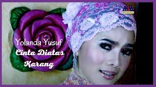 Yolanda Yusuf - Cinta Diatas Karang [Official Music Video]