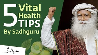 5 Vital Health Tips from Sadhguru