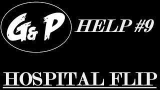 [FR] GP-HELP #9 : The Hospital Flip en HD