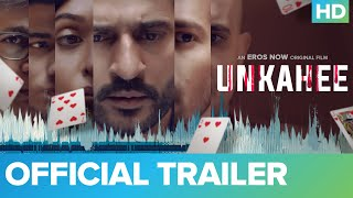 Unkahee Official Trailer | Hiten Tejwani, Anupriya Goenka | An Eros Now Original Film