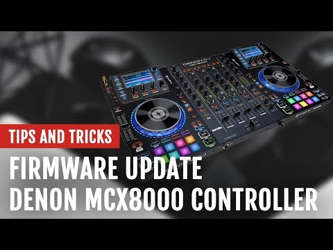 Review: Firmware Update for Denon DJ's MCX8000 Controller | Tips and Tricks