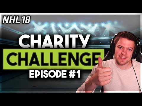MONEY ON THE LINE! (NHL 18 CHARITY CHALLENGE #1)