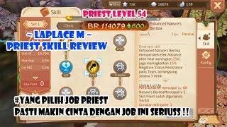 Laplace M. Job PRIEST (lvl 54) Skill Review #Tambah Makin Cinta Sama Ini Jobs :D
