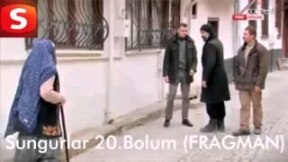 SungurlaR 20.Bolum (FRAGMAN)
