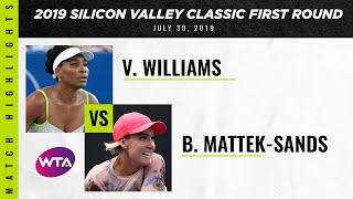 Venus Williams vs. Bethanie Mattek-Sands | 2019 Silicon Valley Classic First Round | WTA
