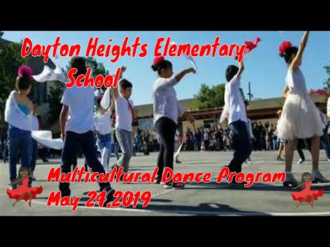 Dayton Heights Elementary School | Multicultural Dance Program | May 24,2019