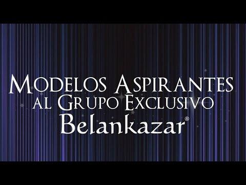 ¡Aspirantes a Modelos Exclusivos Agencia Belankazar 2017!