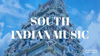 SOUTH INDIAN ROYALTY FREE MUSIC