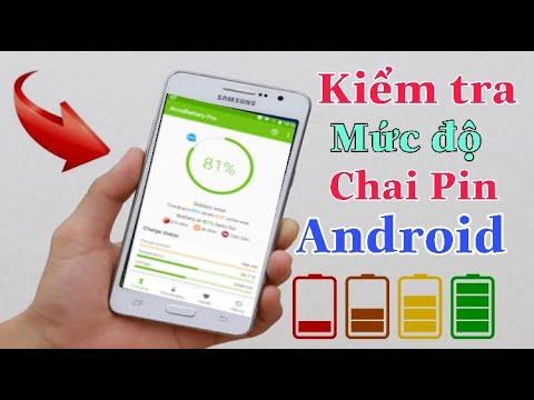 Cách Kiểm Tra Độ Chai Pin Trên Các Máy Android Với Một Thao Tác | Tân tivi