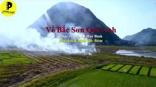 Về Bắc Sơn Quê Anh | ST: Huy Bình| Thể hiện: ChinSu Quỳnh