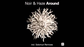 Noir & Haze - Around fast version (tzanakos)