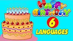 happy birthday in 6 different languages happy birthday to you happy birthday songs