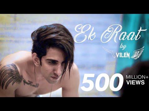 Vilen | Ek Raat (Official Video) New Song | 2018