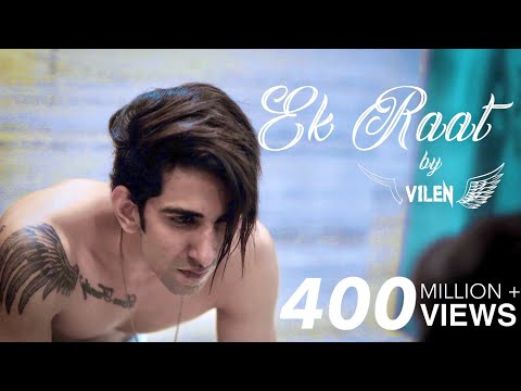 Vilen | Ek Raat (Official Video)
