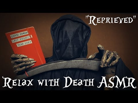 """Reprieved"" - Relax with Death ASMR"