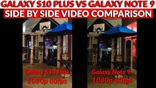 Samsung Galaxy S10 Plus vs Galaxy Note 9 Video Recording Comparison Day & Night Comparison thumbnail