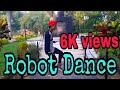 Robotik dance & mera juta hai japani   Dancer  kamlesh sharma