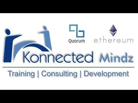 Ethereum & Quorum Training By KMindz