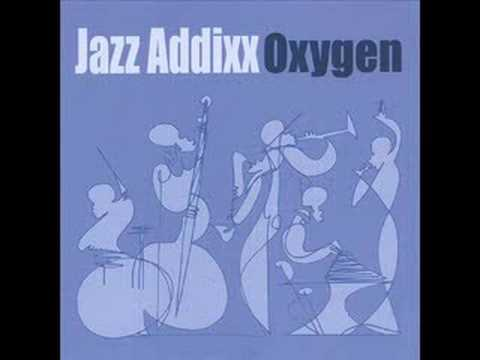 Jazz Addixx - Something you Live