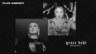 PLUSCAST #041 - GRACE DAHL
