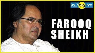 Farooq Sheikh | Once...
