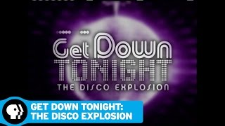GET DOWN TONIGHT: THE DISCO EXPLOSION (MY MUSIC) | December 2016 | PBS