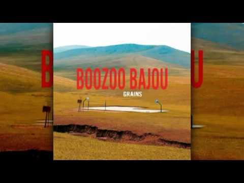 Boozoo Bajou - Same Sun